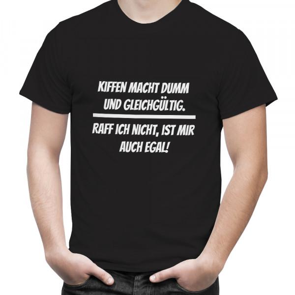 """T-Shirt mit Hanfblatt """"Kiffen macht gleichgültig"""""""