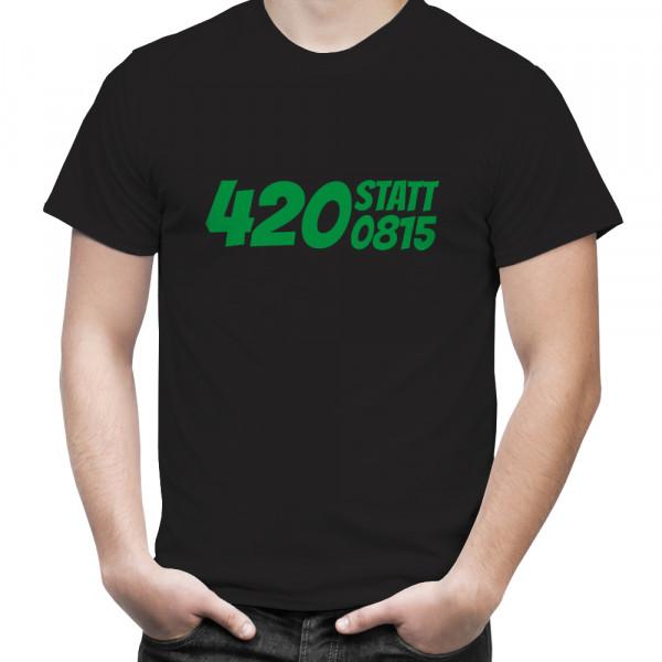 """T-Shirt mit Hanfblatt """"420 statt 0815"""""""
