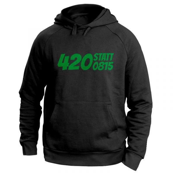 """Kiffer Hoodie mit Hanfblatt """"420 statt 0815"""""""
